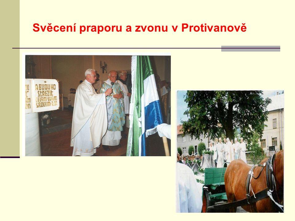Svěcení praporu a zvonu v Protivanově