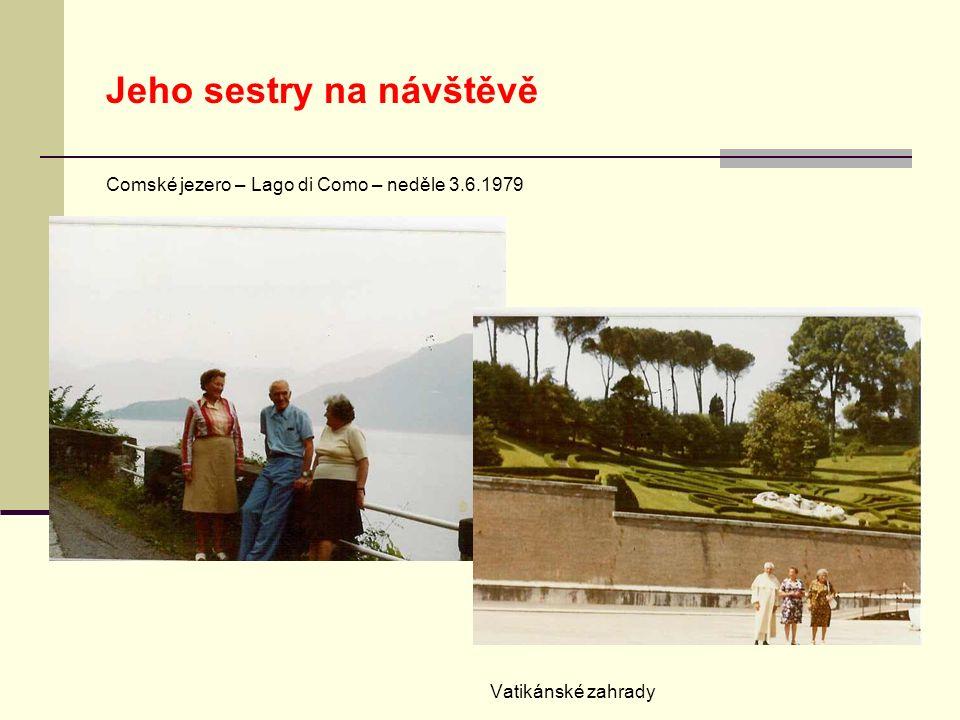 Jeho sestry na návštěvě Comské jezero – Lago di Como – neděle 3.6.1979 Vatikánské zahrady