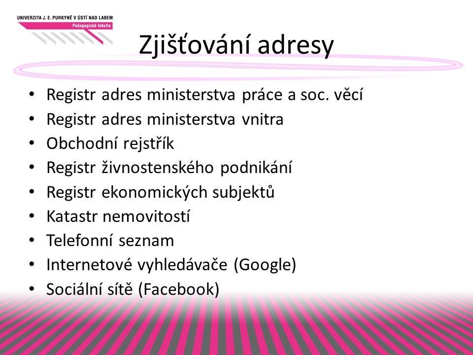 Zjišťování adresy Registr adres ministerstva práce a soc.