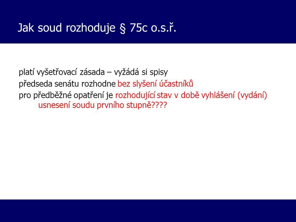Výjimky § 405 odst.3 z.ř.s.