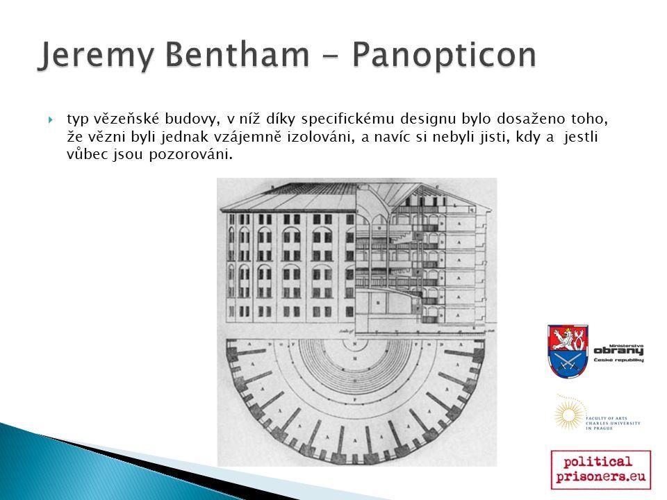  typ vězeňské budovy, v níž díky specifickému designu bylo dosaženo toho, že vězni byli jednak vzájemně izolováni, a navíc si nebyli jisti, kdy a jes