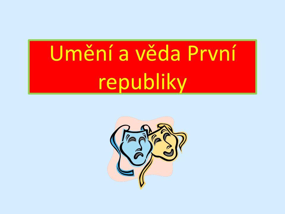 Československá kultura byla od počátku své existence na velmi vysoké úrovni.