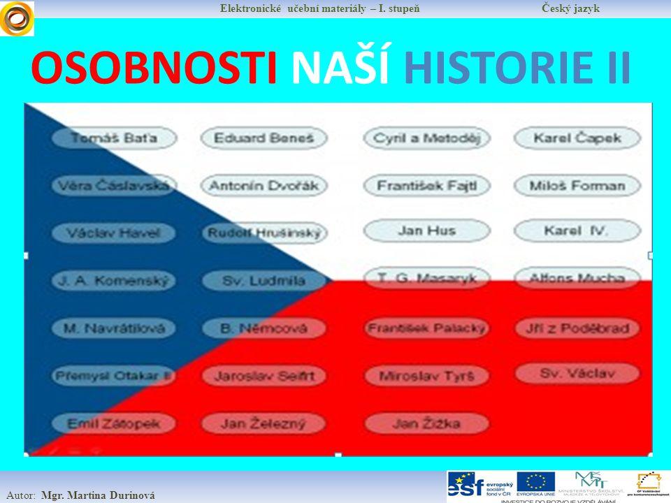 Elektronické učební materiály – I.stupeň Český jazyk Autor: Mgr.