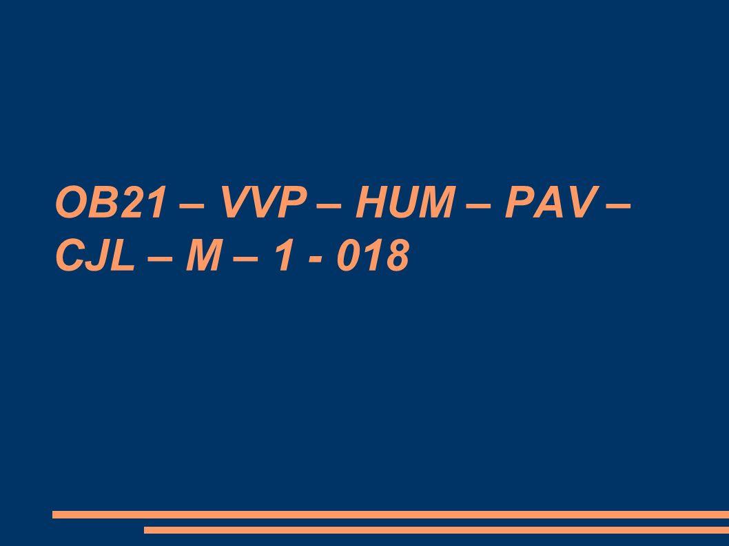 OB21 – VVP – HUM – PAV – CJL – M – 1 - 018