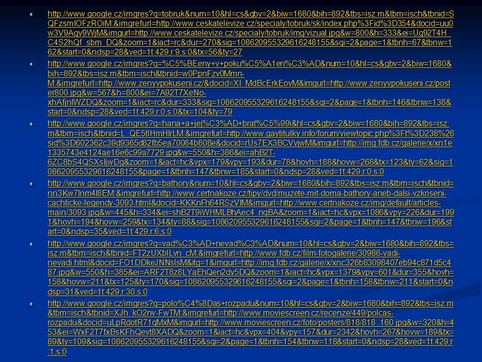 http://www.google.cz/imgres?q=tobruk&num=10&hl=cs&gbv=2&biw=1680&bih=892&tbs=isz:m&tbm=isch&tbnid=S QFzsmIOFzROiM:&imgrefurl=http://www.ceskatelevize.