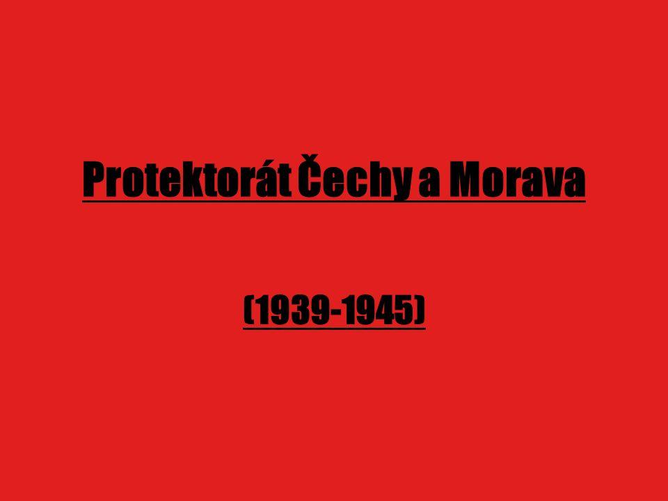 Protektorát Čechy a Morava (1939-1945)