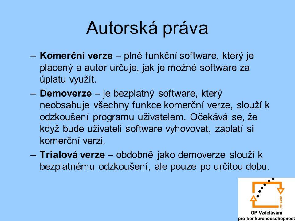 Autorská práva –Komerční verze – plně funkční software, který je placený a autor určuje, jak je možné software za úplatu využít.