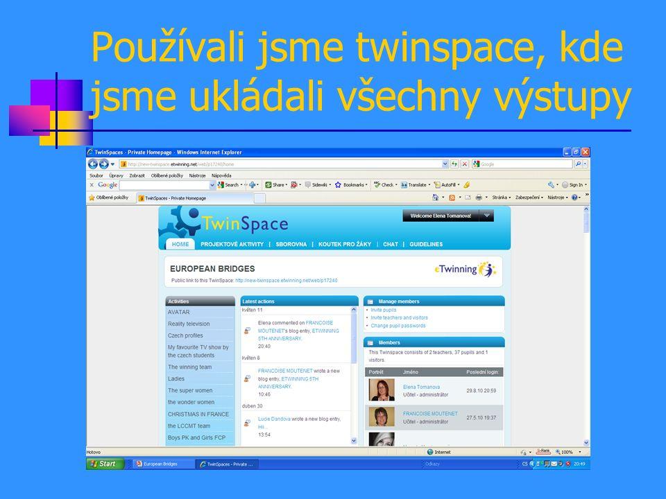 Používali jsme twinspace, kde jsme ukládali všechny výstupy