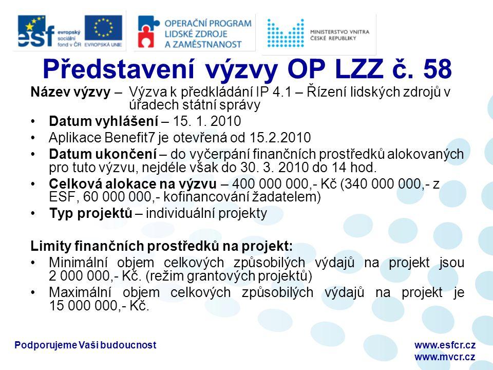 Podporujeme Vaši budoucnostwww.esfcr.cz www.mvcr.cz Schválení projektu  Doporučená žádost k financování je zaslána na ŘO k odsouhlasení potvrzení schválení.