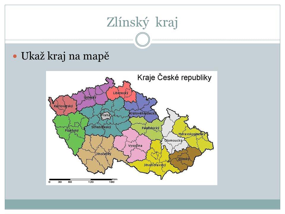 Zlínský kraj Ukaž kraj na mapě