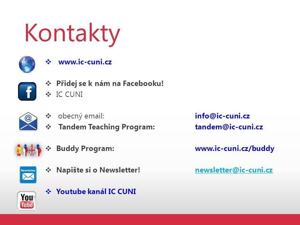 Kontakty  www.ic-cuni.cz  Přidej se k nám na Facebooku.