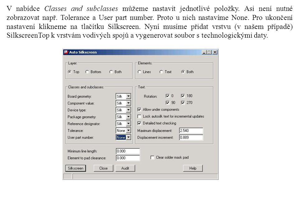 V nabídce Classes and subclasses můžeme nastavit jednotlivé položky.