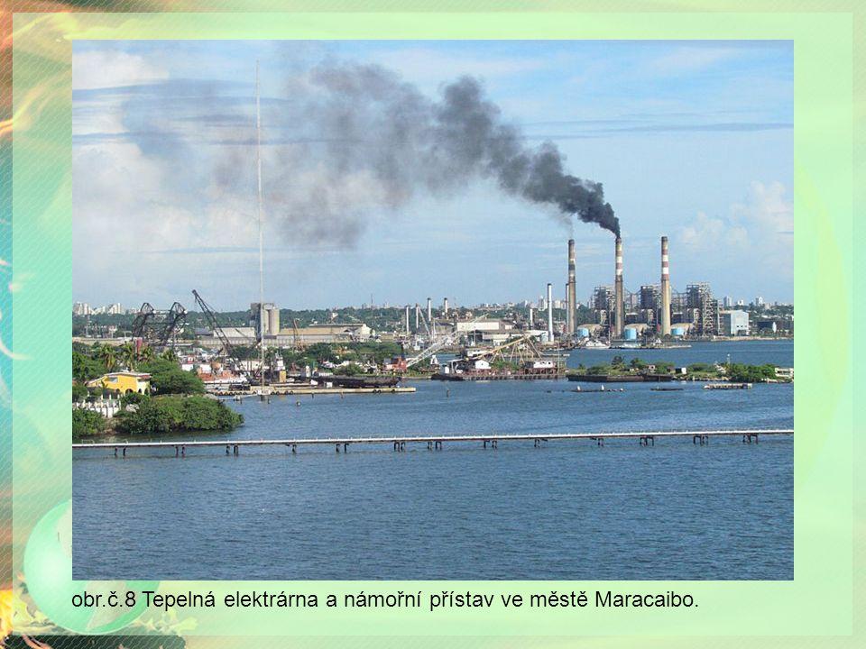 obr.č.8 Tepelná elektrárna a námořní přístav ve městě Maracaibo.