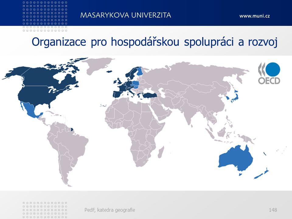 Organizace pro hospodářskou spolupráci a rozvoj PedF, katedra geografie148