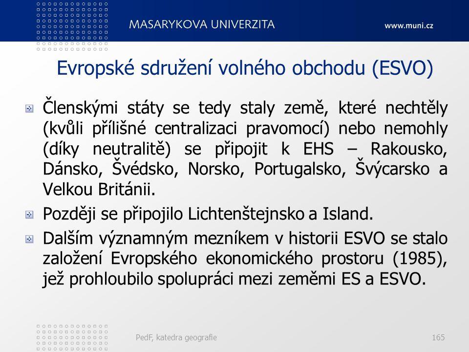 Evropské sdružení volného obchodu (ESVO) Členskými státy se tedy staly země, které nechtěly (kvůli přílišné centralizaci pravomocí) nebo nemohly (díky neutralitě) se připojit k EHS – Rakousko, Dánsko, Švédsko, Norsko, Portugalsko, Švýcarsko a Velkou Británii.