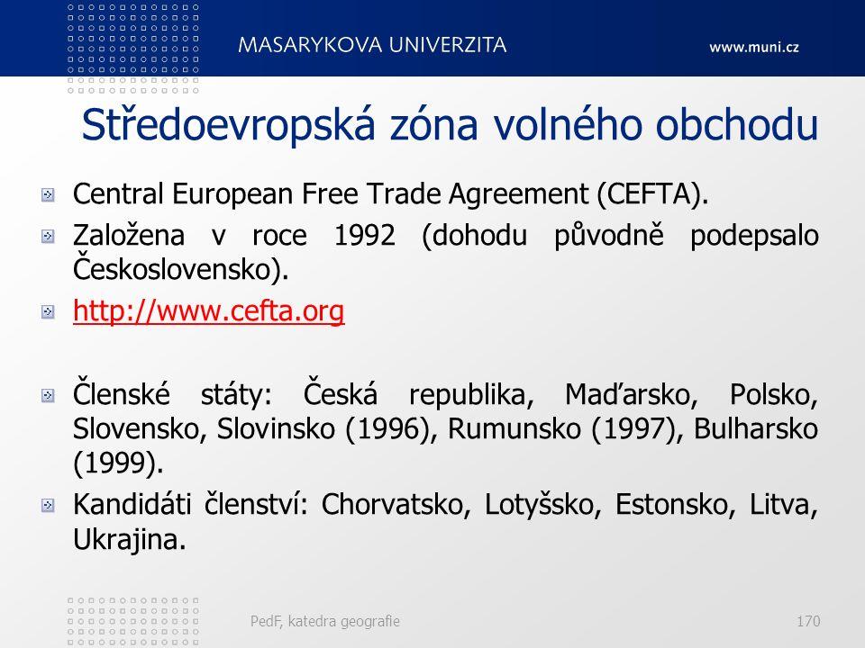 Středoevropská zóna volného obchodu Central European Free Trade Agreement (CEFTA). Založena v roce 1992 (dohodu původně podepsalo Československo). htt