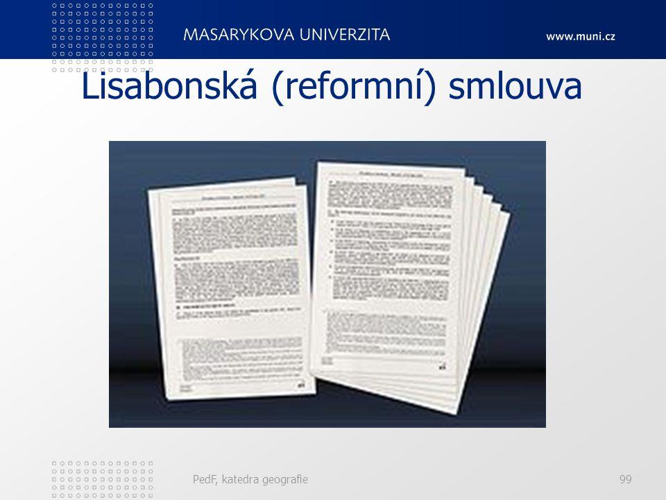 Lisabonská (reformní) smlouva PedF, katedra geografie99