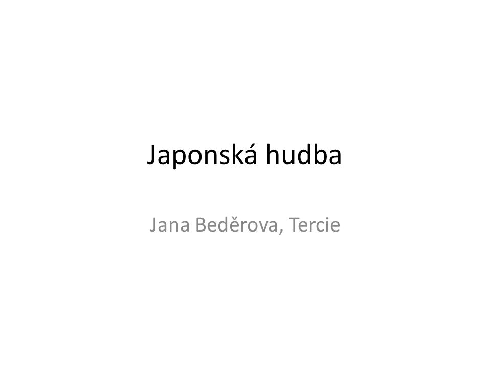 Japonská hudba Jana Beděrova, Tercie