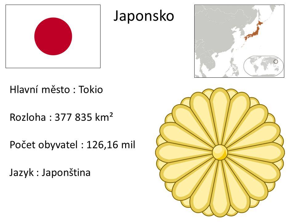 Japonsko Hlavní město : Tokio Rozloha : 377 835 km² Počet obyvatel : 126,16 mil Jazyk : Japonština