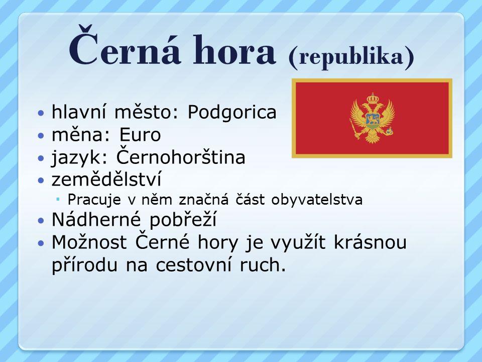 Albánie (republika) hlavní město: Tirana měna: Albánský lek jazyk: Albánština Albánie je nejchudší zemí Evropy Je zde velké nerostné bohatství  chromové rudy  přírodní asfalt Většina obyvatel žije ve vesnicích a je zaměstnaná v zemědělství Hospodářské a politické odčlenění od ostatních států, přivedlo zemi do bídy.