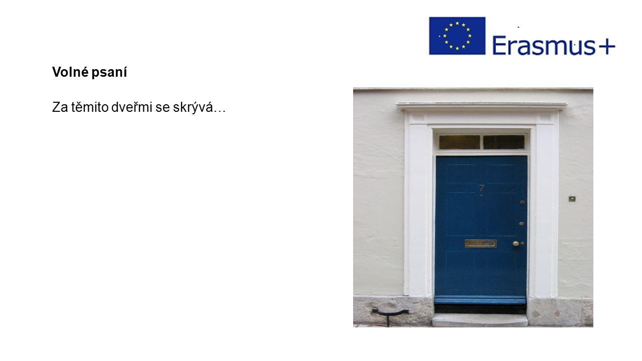 Volné psaní Za těmito dveřmi se skrývá…