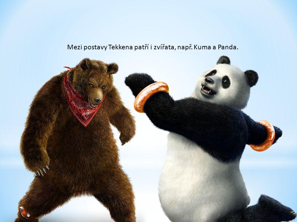Mezi postavy Tekkena patří i zvířata, např. Kuma a Panda.
