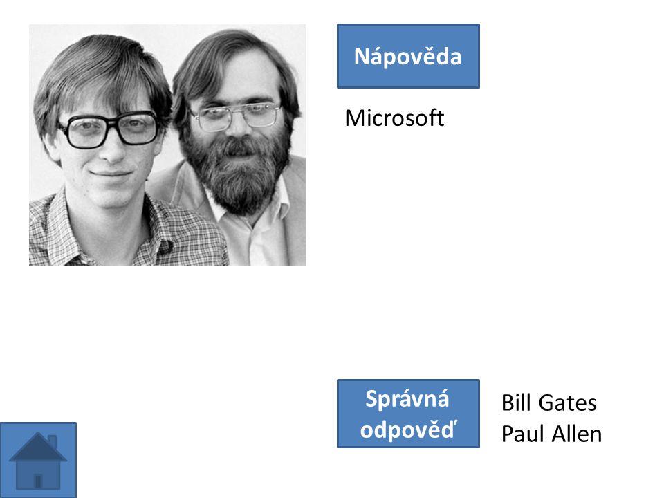 Microsoft Nápověda Správná odpověď Bill Gates Paul Allen