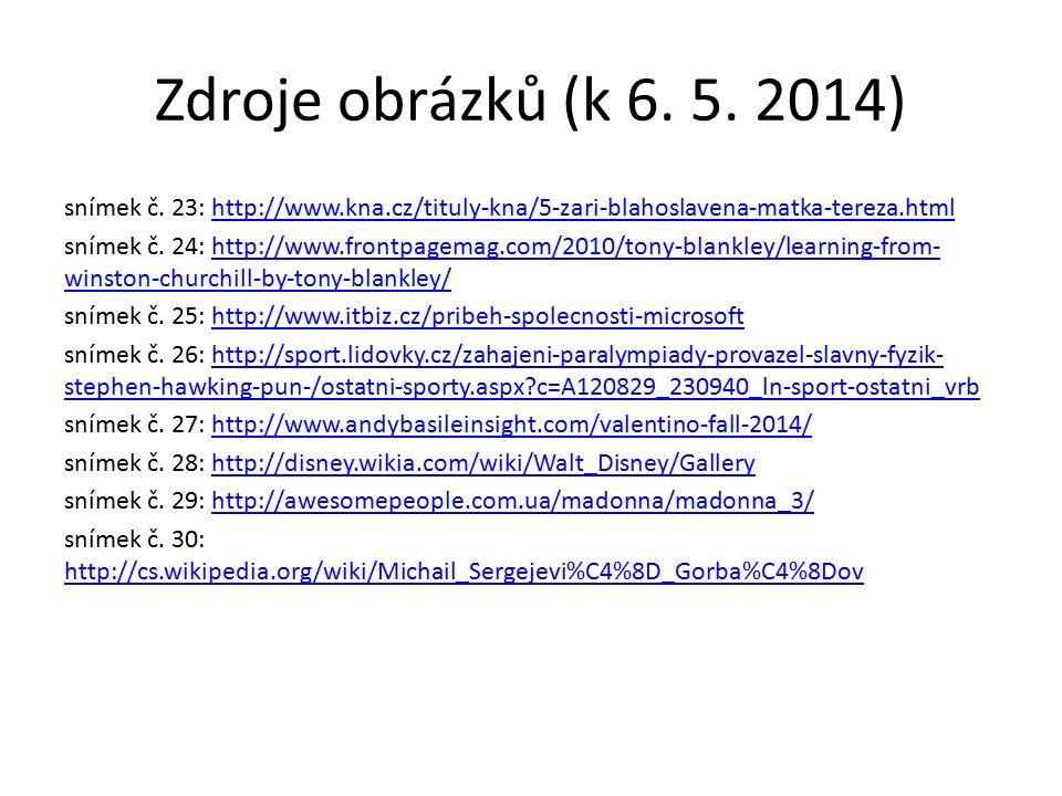Zdroje obrázků (k 6. 5. 2014) snímek č.