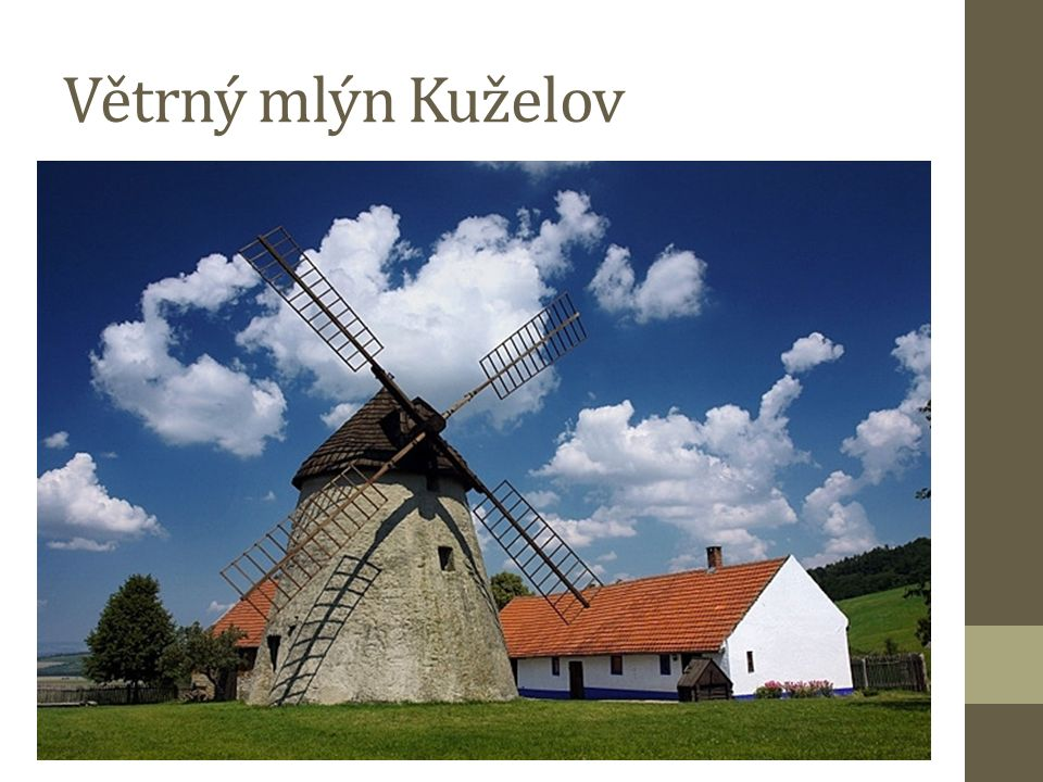 Nachází se na nezalesněném hřbetu Bílých Karpat Holandský typ mlýna 1842 postaven více než 100 let sloužil zemědělcům z Kuželova a Hrubé Vrbky 1946 mimo provoz 1973 převeden do správy Technického muzea v Brně (rekonstrukce)