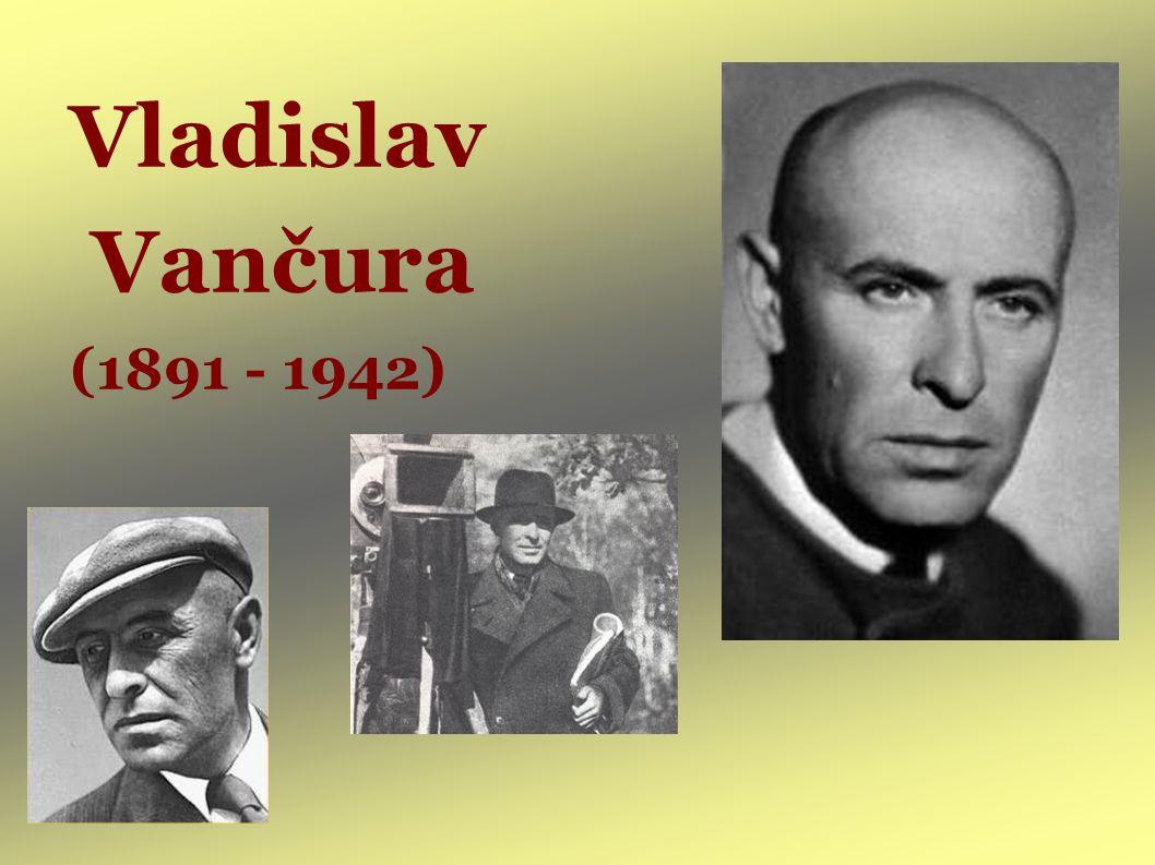 Vladislav Vančura (1891 - 1942)