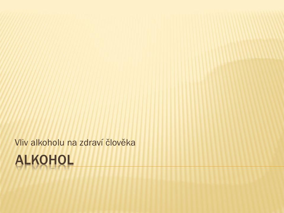 Vliv alkoholu na zdraví člověka
