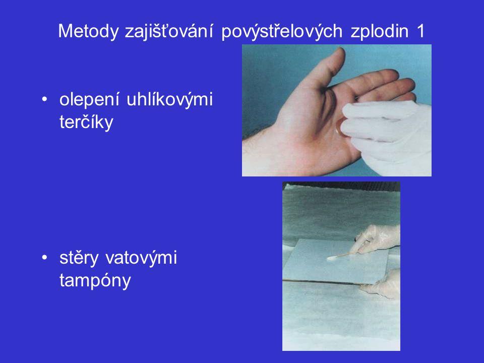 Metody zajišťování povýstřelových zplodin 1 olepení uhlíkovými terčíky stěry vatovými tampóny