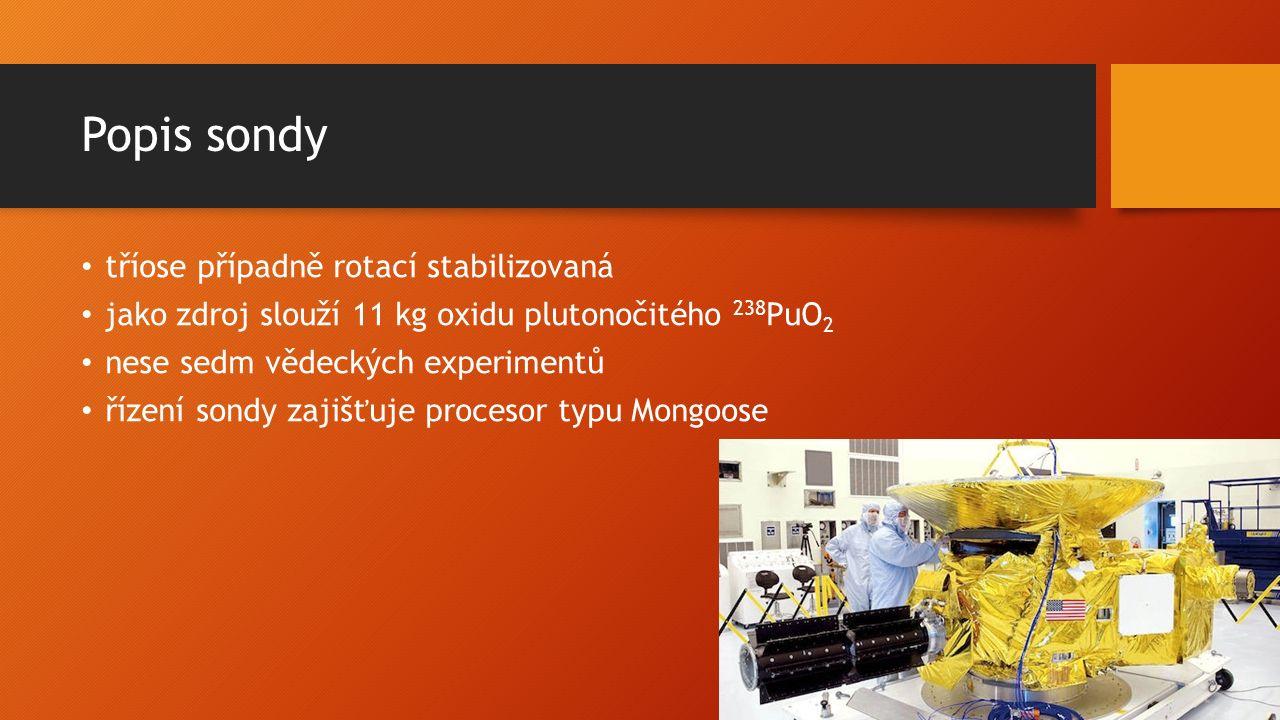 Popis sondy tříose případně rotací stabilizovaná jako zdroj slouží 11 kg oxidu plutonočitého 238 PuO 2 nese sedm vědeckých experimentů řízení sondy zajišťuje procesor typu Mongoose