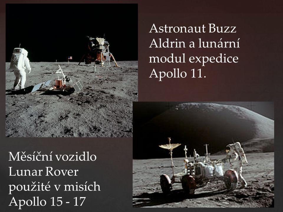 Měsíční vozidlo Lunar Rover použité v misích Apollo 15 - 17 Astronaut Buzz Aldrin a lunární modul expedice Apollo 11.