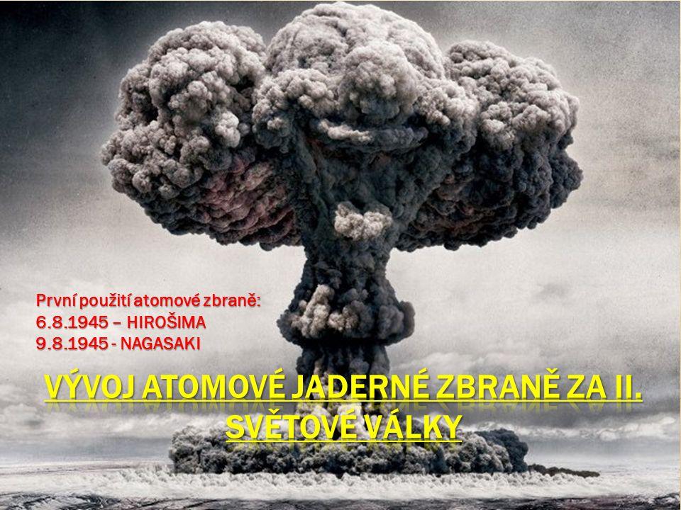 principu neřízené řetězové reakce jader těžkých prvků  Jaderná zbraň je zbraň hromadného ničení, založená na principu neřízené řetězové reakce jader těžkých prvků.