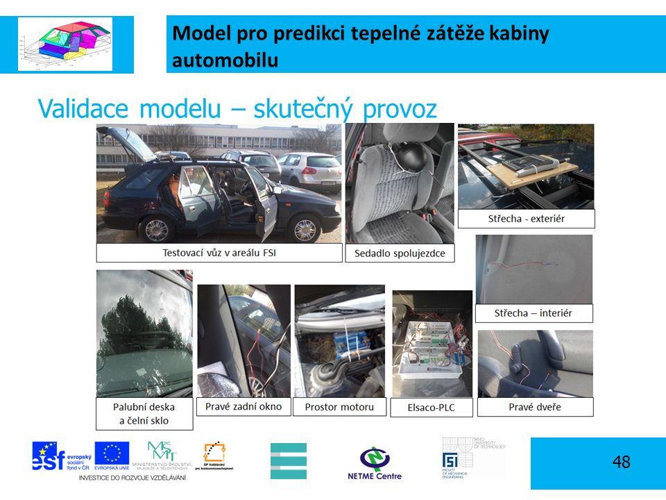 Model pro predikci tepelné zátěže kabiny automobilu 48 Validace modelu – skutečný provoz