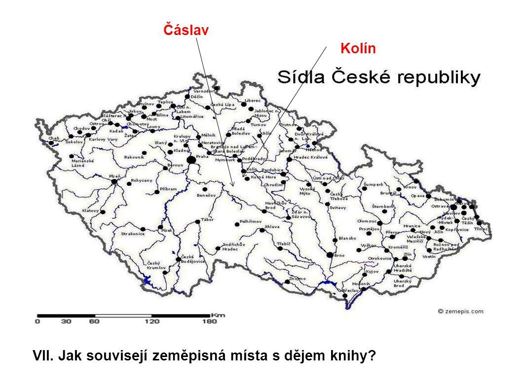 Kolín Čáslav VII. Jak souvisejí zeměpisná místa s dějem knihy?