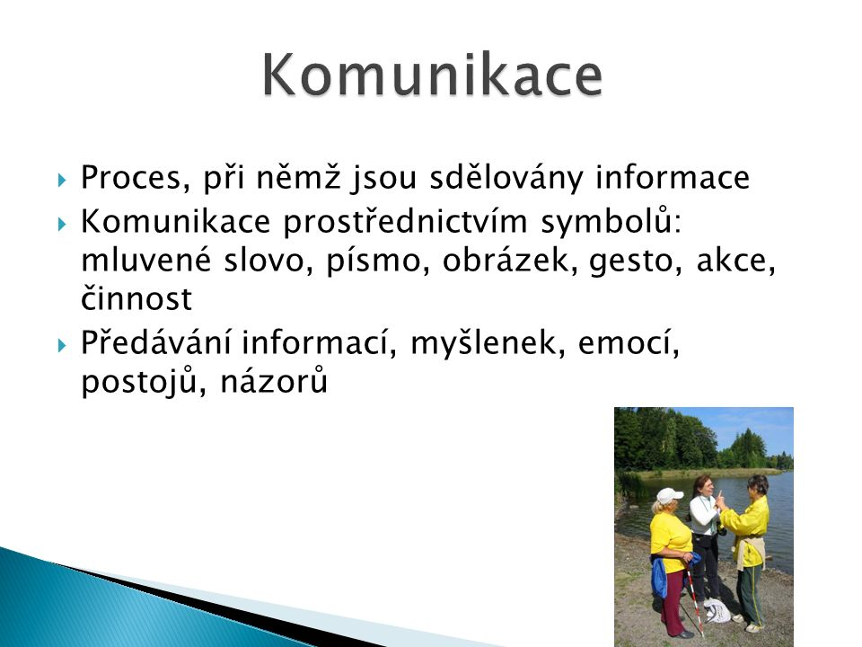 Téma: Komunikace