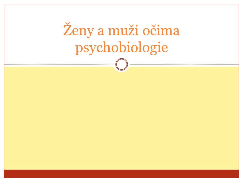 Ženy a muži očima psychobiologie