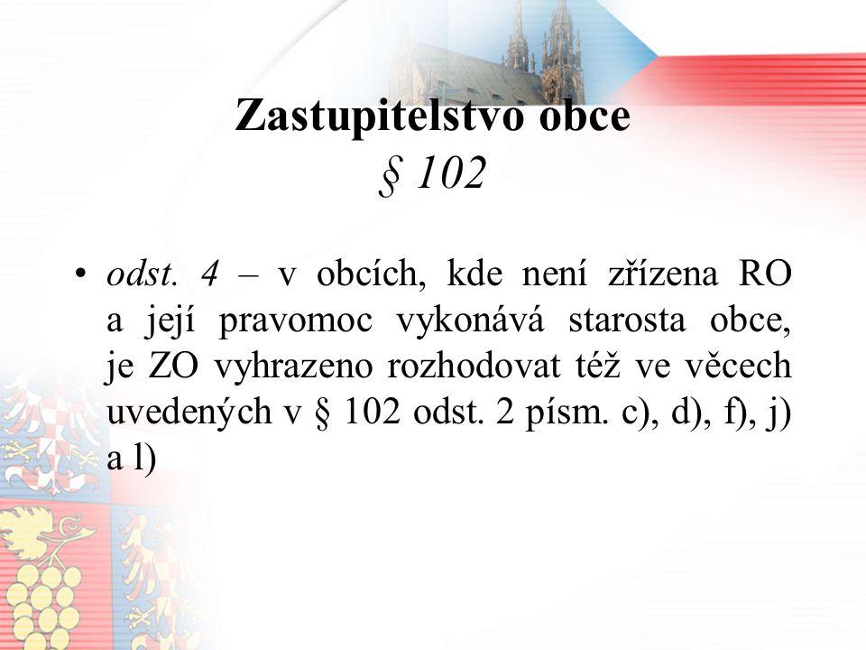 Zastupitelstvo obce § 102 odst.
