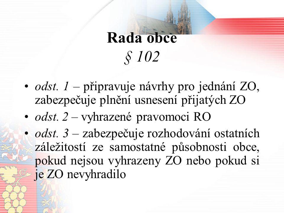 Rada obce § 102 odst.