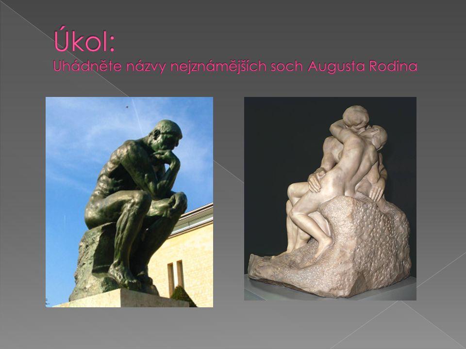 Řešení úkolu: Uhádněte názvy nejznámějších soch Augusta Rodina MYSLITELPOLIBEK