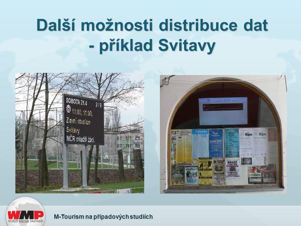 Další možnosti distribuce dat - příklad Svitavy M-Tourism na případových studiích