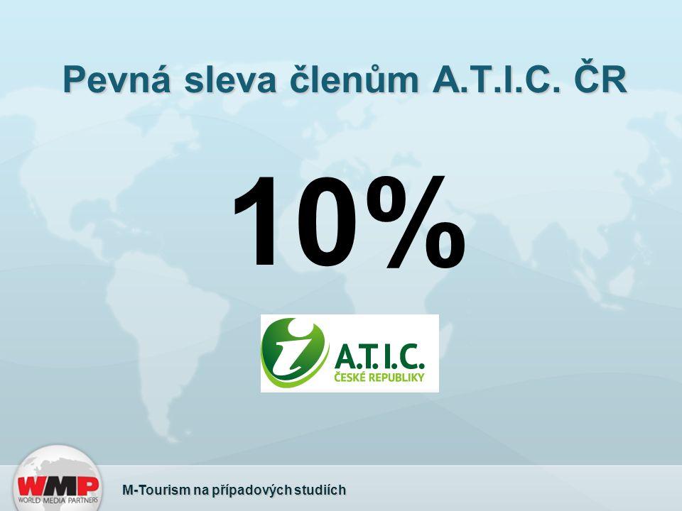 Pevná sleva členům A.T.I.C. ČR M-Tourism na případových studiích 10%