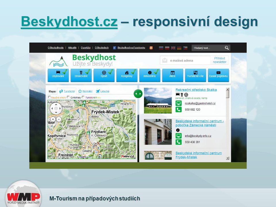 Beskydhost.czBeskydhost.cz – responsivní design Beskydhost.cz M-Tourism na případových studiích