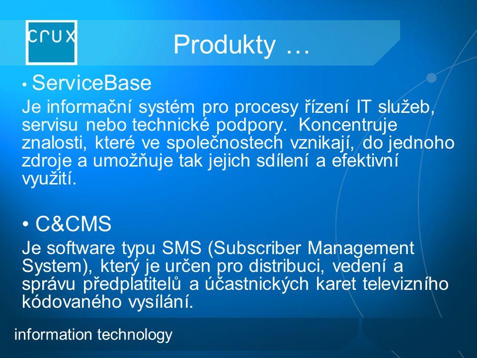 Produkty … ServiceBase Je informační systém pro procesy řízení IT služeb, servisu nebo technické podpory.