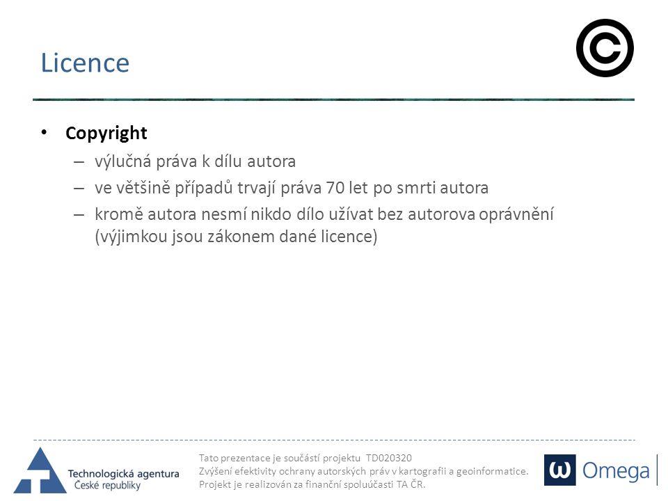 Tato prezentace je součástí projektu TD020320 Zvýšení efektivity ochrany autorských práv v kartografii a geoinformatice. Projekt je realizován za fina