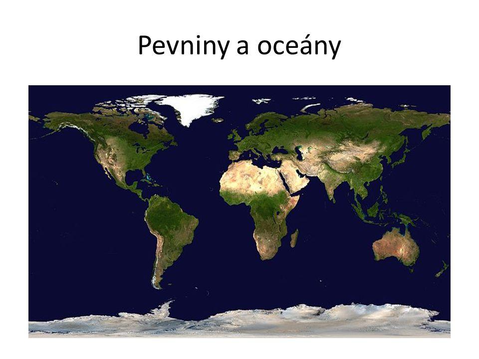 Pevniny a oceány