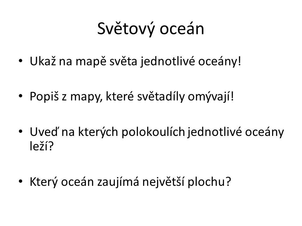 Moře Okrajová moře – jsou volně přístupná z oceánu (Arabské moře) Vnitřní moře – od oceánu je oddělují průlivy a jsou obklopena pevninou (Černé moře)