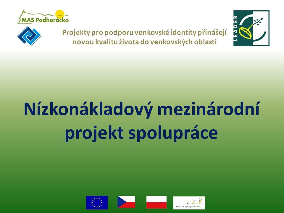 Nízkonákladový mezinárodní projekt spolupráce Projekty pro podporu venkovské identity přinášejí novou kvalitu života do venkovských oblastí